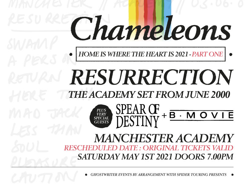 CHAMELEONS: HOME IS WHERE THE HEART IS… rescheduled