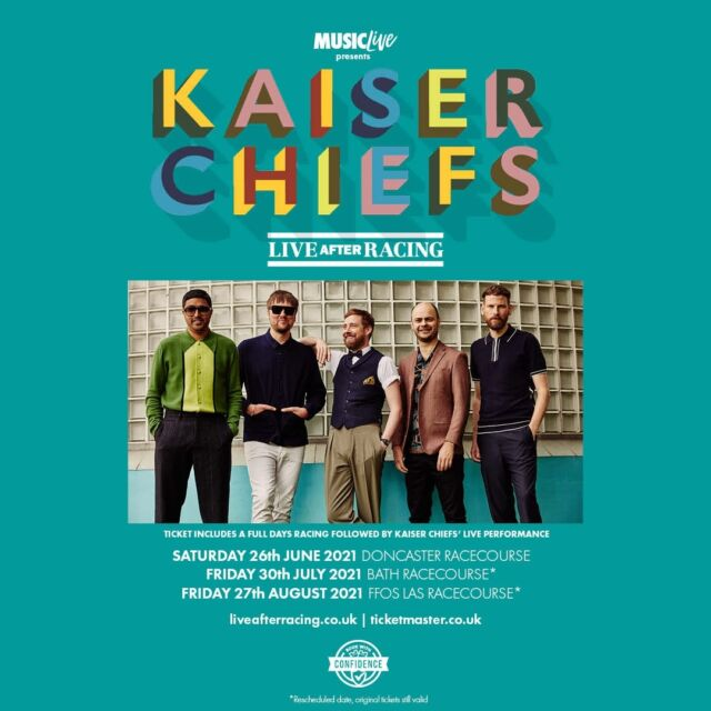 @kaiserchiefs at @bathracecourse has been rescheduled to Fri 30th July & @FfosLasRaces rescheduled to Fri 27th August.  @doncasterraces will go ahead as scheduled 🎶 🏇  Bath 🎟️ >> https://bit.ly/2PWSzNQ Ffos Las 🎟️ >> https://bit.ly/2OpjOjE Doncaster 🎟️ >> https://bit.ly/3tcam1N