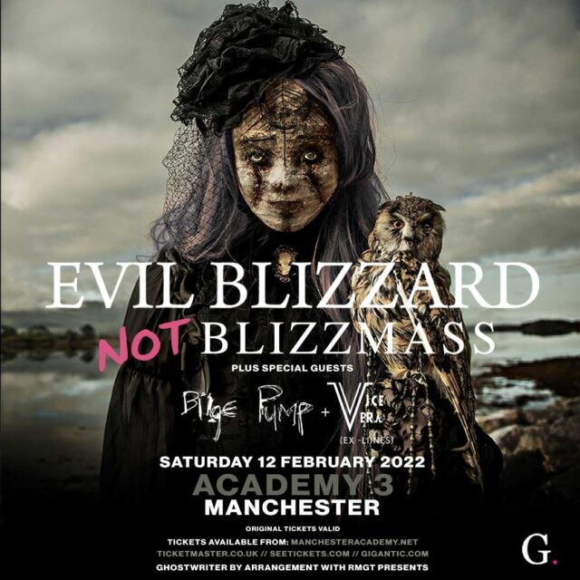 🐷 @evilblizzpics Present NOT BLIZZMASS 👺  Disappointed to announce we've been able to reschedule our @manchesteracademy show to Saturday 12th February 2022. Special guests are @bilgepumpband and @viceverauk (ex-LIINES).  Buy tickets if you're bothered >> https://bit.ly/2FZ3r93