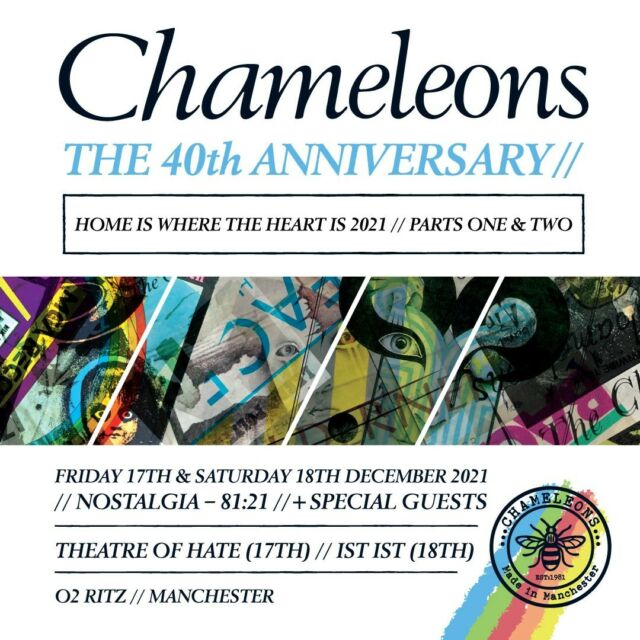 Excited to announce that️️ IST IST join Chameleons on Saturday 18th and Theatre Of Hate on Friday 17th as our special guests for our 40th anniversary shows this December at O2 Ritz Manchester! Get your tickets here, today ⚡️⚡️  We are all Chameleons…⚡️✨  Friday 🎟 >> https://bit.ly/3brOjyg Saturday 🎟 >> https://bit.ly/3v38FW8 Weekend 🎟 >> https://bit.ly/3qr6jNs  #weareallchameleons #istist #theatreofhate #wemakeevents