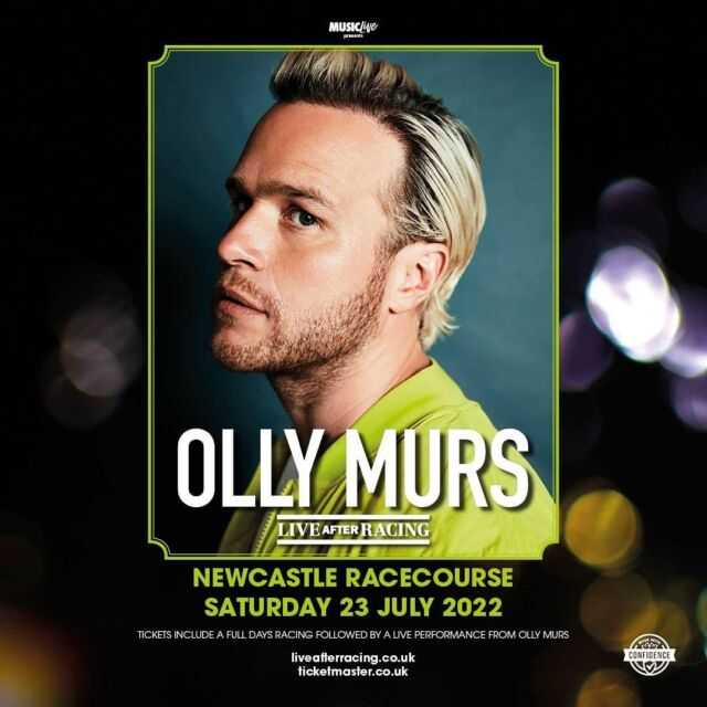 ANOTHER HUGE ANNOUNCEMENT 📣 @ollymurs is coming to the North East to play at @newcastleraces next summer (2022). 🐎 - Tickets will be available via Ticketmaster. Make sure you sign up to the @liveafterracing mailing list to get the pre-sale & on sale ticket links you need! 🎟️ - SIGN UP HERE 📧 bit.ly/LAR-MAILING-LIST